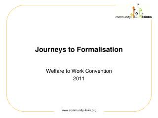 Journeys to Formalisation
