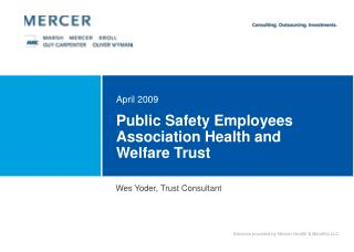 Public Safety Employees Association Health and Welfare Trust