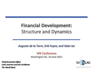 Financial Development: Structure and Dynamics