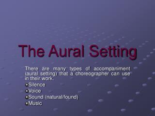 the aural setting