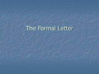 The Formal Letter