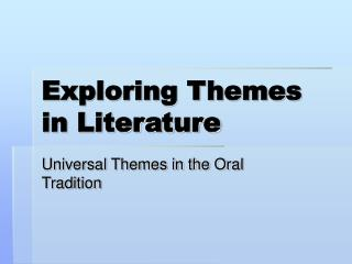 Exploring Themes in Literature