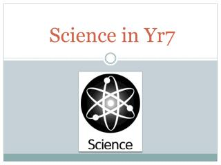 Science in Yr7
