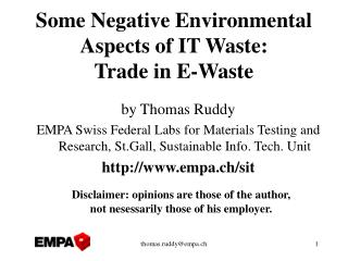 Some Negative Environmental Aspects of IT Waste:  Trade in E-Waste
