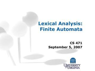 Lexical Analysis: Finite Automata