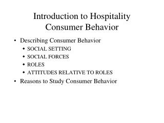 Introduction to Hospitality Consumer Behavior