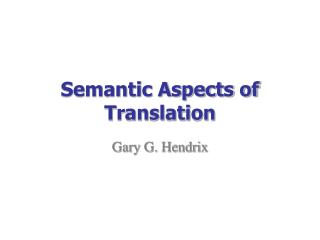 Semantic Aspects of Translation