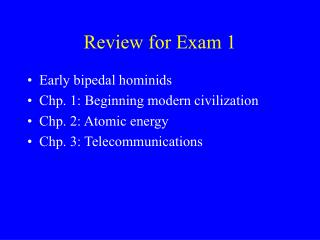 Review for Exam 1