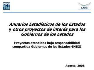 Anuarios Estad sticos de los Estados  y otros proyectos de inter s para los Gobiernos de los Estados  Proyectos atendido