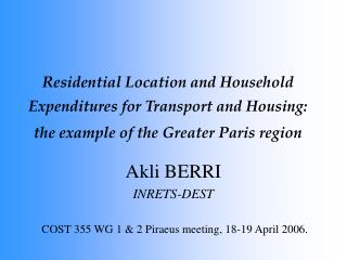 Residential Location and Household Expenditures for Transport and Housing:  the example of the Greater Paris region