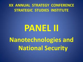 XX  ANNUAL  STRATEGY  CONFERENCE STRATEGIC  STUDIES  INSTITUTE