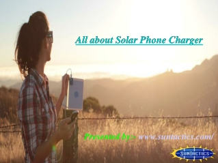 Solar phone charger has made charging smooth and easy