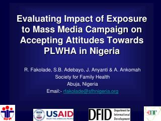 evaluating impact of exposure to mass media campaign on accepting attitudes towards plwha in nigeria