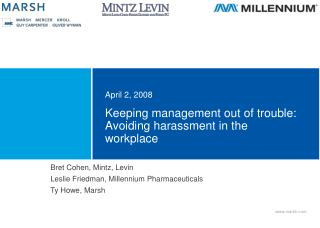 Keeping management out of trouble: Avoiding harassment in the workplace