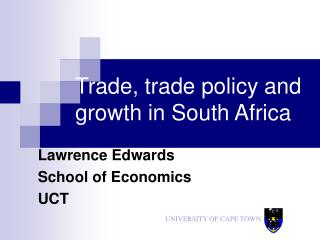 Trade, trade policy and growth in South Africa