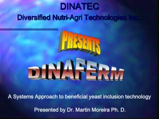 DINATEC Diversified Nutri-Agri Technologies Inc.,