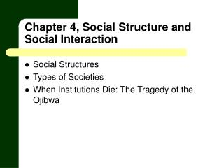 Chapter 4, Social Structure and Social Interaction