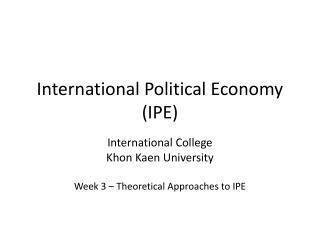 International Political Economy IPE