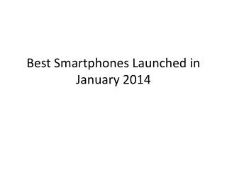 Best Smartphones Launched in January 2014