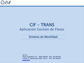 CIF   TRANS Aplicaci n Gesti n de Flotas