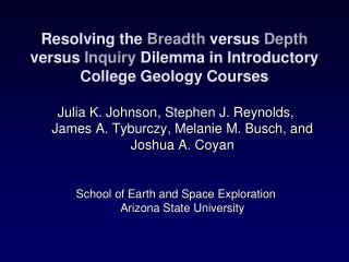 Resolving the Breadth versus Depth versus Inquiry Dilemma in Introductory College Geology Courses