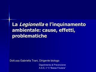 La Legionella e l inquinamento ambientale: cause, effetti, problematiche