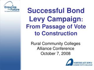 Successful Bond Levy Campaign:  From Passage of Vote to Construction
