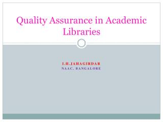 Quality Assurance in Academic Libraries