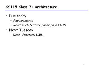 CS115 Class 7: Architecture