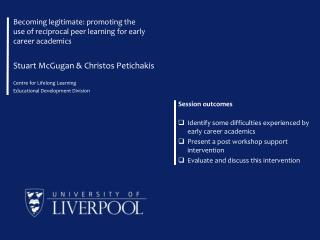 Becoming legitimate: promoting the use of reciprocal peer learning for early career academics