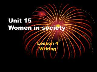 Unit 15 Women in society
