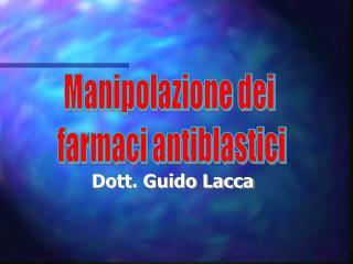 Manipolazione dei  farmaci antiblastici