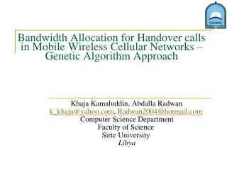Bandwidth Allocation for Handover calls in Mobile Wireless Cellular Networks   Genetic Algorithm Approach