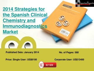 Spanish Clinical Chemistry and Immunodiagnostics Industry :