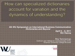 How can specialized dictionaries account for variation and the dynamics of understanding