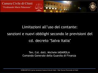 Limitazioni all uso del contante:  sanzioni e nuovi obblighi secondo le previsioni del cd. decreto Salva Italia