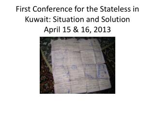 First Conference for the Stateless in Kuwait: Situation and Solution April 15  16, 2013