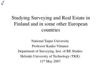 Studying Surveying and Real Estate in  Finland and in some other European countries