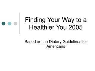 Finding Your Way to a Healthier You 2005