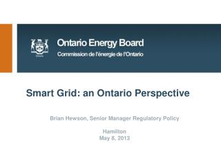 Smart Grid: an Ontario Perspective