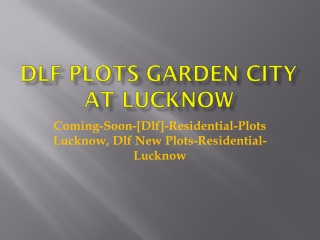 detail dlf plot in lucknow@9899606065 with aangan estate