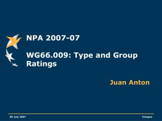 NPA 2007-07  WG66.009: Type and Group Ratings