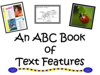 An ABC Book of  Text Features