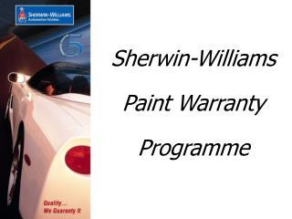 Sherwin-Williams  Paint Warranty  Programme