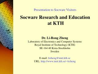 Presentation to Socware Visitors  Socware Research and Education  at KTH