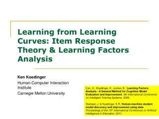 Learning from Learning Curves: Item Response Theory  Learning Factors Analysis