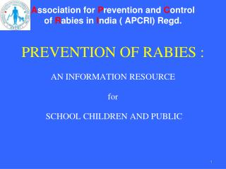 Association for Prevention and Control of Rabies in India  APCRI Regd.