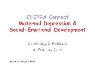 CHIPRA Connect Maternal Depression   Social-Emotional Development