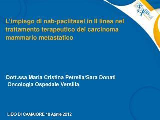 L impiego di nab-paclitaxel in II linea nel trattamento terapeutico del carcinoma mammario metastatico