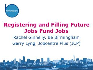 Registering and Filling Future Jobs Fund Jobs